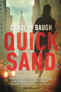 Quicksand : a Nora Khalil novel / Carolyn Baugh. - Carolyn Baugh.