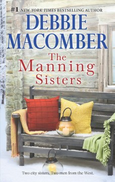 The Manning sisters /  Debbie Macomber.