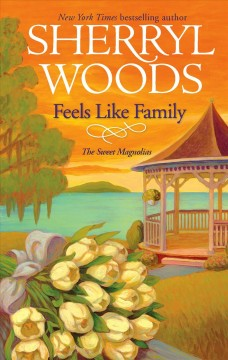 Feels like family - Sherryl Woods.