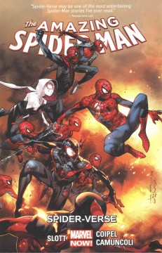 The amazing Spider-Man Volume 3, Spider-verse /  writer, Dan Slott ; pencilers, Olivier Coipel (#9-11 & #14) & Giuseppe Camuncoli (#12-15) ; inkers: Olivier Coipel (#9-11), Cam Smith (#12-15) & Wade Von Grawbadger (#10, 11 & #14) with Livesay (#11 & #14), Victor Olazaba (#11), Mark Morales (#11) & Roberto Poggi (#15) ; colorist: Justin Ponsor ; letterers: Chris Eliopoulos with VC's Travis Lanham (#1). - writer, Dan Slott ; pencilers, Olivier Coipel (#9-11 & #14) & Giuseppe Camuncoli (#12-15) ; inkers: Olivier Coipel (#9-11), Cam Smith (#12-15) & Wade Von Grawbadger (#10, 11 & #14) with Livesay (#11 & #14), Victor Olazaba (#11), Mark Morales (#11) & Roberto Poggi (#15) ; colorist: Justin Ponsor ; letterers: Chris Eliopoulos with VC's Travis Lanham (#1).