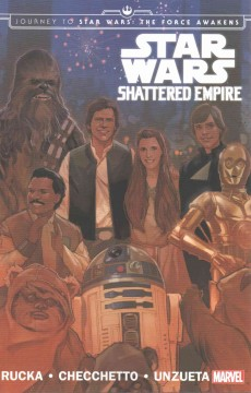 Star Wars : shattered empire / writer, Greg Rucka ; artists, Marco Checchetto, Angel Unzueta, Emilio Laiso ; colorist, Andres Mossa ; letterer, VC's Joe Caramagna. - writer, Greg Rucka ; artists, Marco Checchetto, Angel Unzueta, Emilio Laiso ; colorist, Andres Mossa ; letterer, VC's Joe Caramagna.