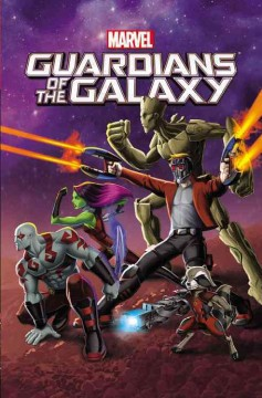 Guardians of the Galaxy Volume 1 /  adapted by Joe Caramagna ; art by Marvel Animation.