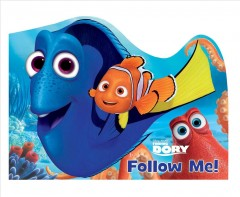 Follow me! /  adapted by Bill Scollon ; illustrated by the Disney Storybook Art Team. - adapted by Bill Scollon ; illustrated by the Disney Storybook Art Team.