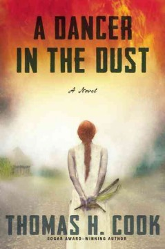 A dancer in the dust - Thomas H. Cook.