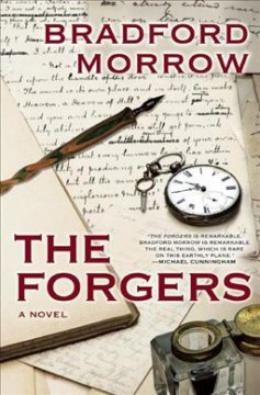 The forgers - Bradford Morrow.