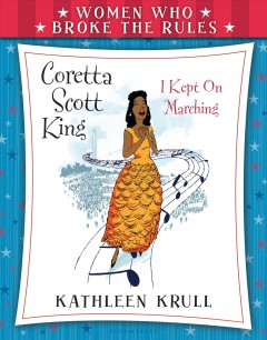 Coretta Scott King /  Kathleen Krull ; interior illustrations by Laura Freeman. - Kathleen Krull ; interior illustrations by Laura Freeman.