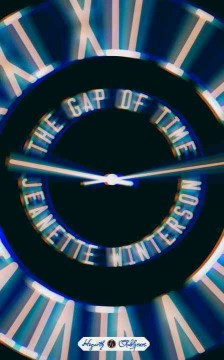 The gap of time : a novel / Jeanette Winterson. - Jeanette Winterson.