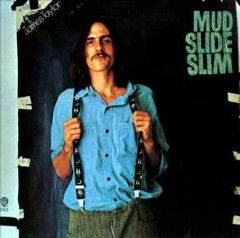 Mud Slide Slim and the blue horizon - James Taylor.
