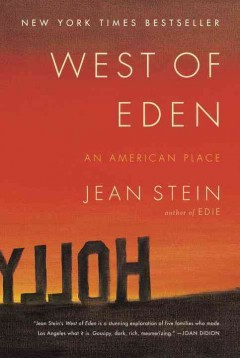 West of Eden : an American place / Jean Stein.
