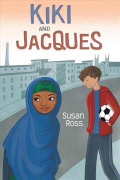 Kiki and Jacques /  Susan Ross. - Susan Ross.