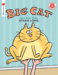 Big Cat /  by Ethan Long. - by Ethan Long.