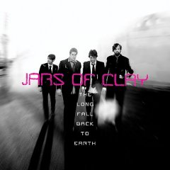 The long fall back to Earth /  Jars of Clay. - Jars of Clay.