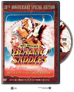 Blazing saddles /  Warner Bros. Pictures ; a Mel Brooks film ; screenplay by Mel Brooks, Norman Steinberg, Andrew Bergman, Richard Pryor, Alan Uger ; story by Andrew Bergman ; produced by Michael Hertzberg ; directed by Mel Brooks.