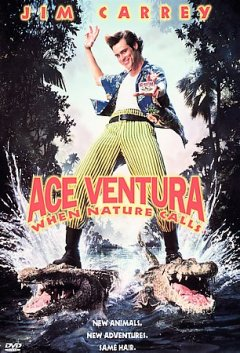 Ace Ventura, when nature calls /  James G. Robinson presents a Morgan Creek production ; produced by James G. Robinson ; written and directed by Steve Oedekerk.