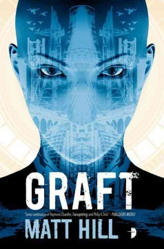 Graft /  Matt Hill. - Matt Hill.