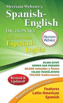 Merriam-Webster's Spanish-English dictionary.