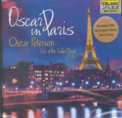 Oscar in Paris : recorded live at the Salle Pleyel.