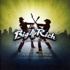 Between raising hell and amazing grace /  Big & Rich. - Big & Rich.