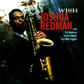 Wish - Joshua Redman.