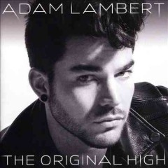 The original high / Adam Lambert - Adam Lambert