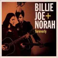Foreverly Billie Joe + Norah.