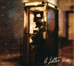 A letter home /  Neil Young.