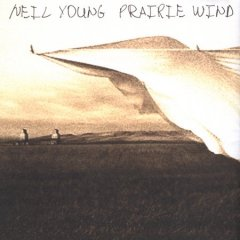 Prairie wind /  Neil Young.