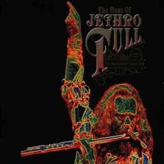 The best of Jethro Tull : the anniversary collection / Jethro Tull. - Jethro Tull.