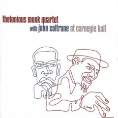 Thelonious Monk Quartet with John Coltrane at Carnegie Hall.