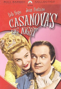 Casanova's big night /  Paramount Pictures Corporation ; produced by Paul Jones ; directed by Norman Z. McLeod ; written for the screen by Hal Kanter and Edmund Hartmann. - Paramount Pictures Corporation ; produced by Paul Jones ; directed by Norman Z. McLeod ; written for the screen by Hal Kanter and Edmund Hartmann.