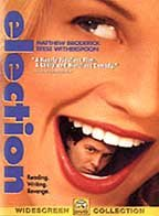 Election /  Paramount Pictures presents an MTV Films production in association with Bona Fide Productions ; produced by Albert Berger, Ron Yerxa, David Gale, Keith Samples ; screenplay by Alexander Payne & Jim Taylor ; directed by Alexander Payne.