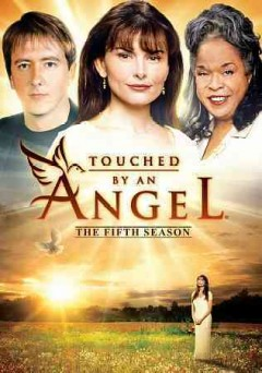 Touched by an angel.