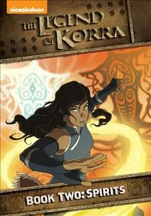 The legend of Korra. Book two, Spirits.