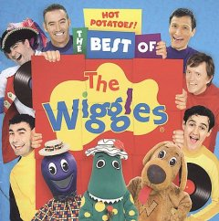 Hot potatoes! : the best of the Wiggles.