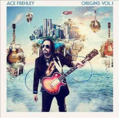 Origins.  Ace Frehley. - Ace Frehley.