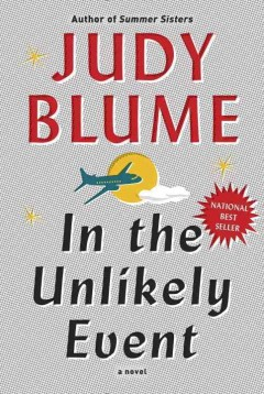 In The Unlikely Event / Judy Blume - Judy Blume