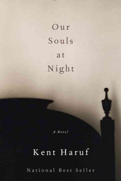 Our Souls At Night / Kent Haruf - Kent Haruf