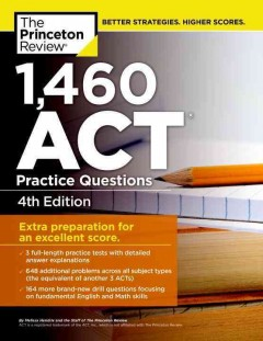 1,460 ACT practice questions.