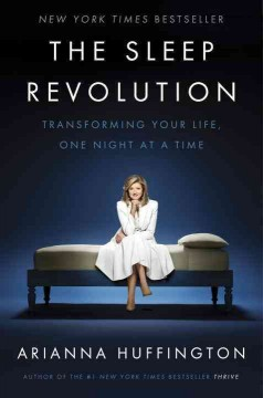 The Sleep Revolution / Arianna Huffington