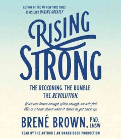 Rising strong /  Brené Brown. - Brené Brown.