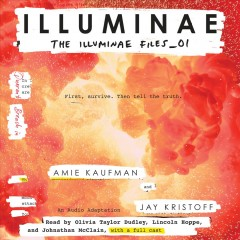 Illuminae /  Amie Kaufman and Jay Kristoff.