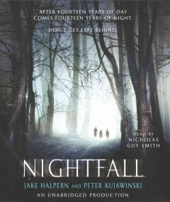 Nightfall /  Jake Halpern and Peter Kujawinski. - Jake Halpern and Peter Kujawinski.