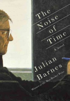 The Noise Of Time / Julian Barnes - Julian Barnes