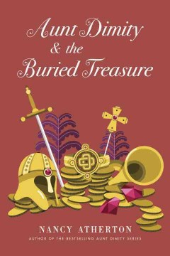 Aunt Dimity and the buried treasure /  Nancy Atherton. - Nancy Atherton.