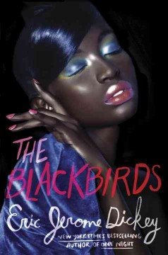 The Blackbirds /  Eric Jerome Dickey.