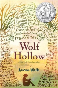 Wolf Hollow : a novel / by Lauren Wolk. - by Lauren Wolk.