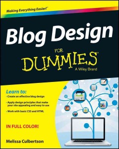 Blog design for dummies /  by Melissa Culbertson.