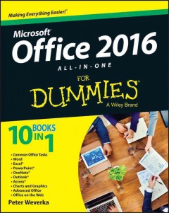 Office 2016 all-in-one for dummies /  by Peter Weverka.