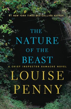 The Nature Of The Beast / Louise Penny - Louise Penny