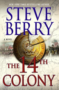 The 14th Colony / Steve Berry
